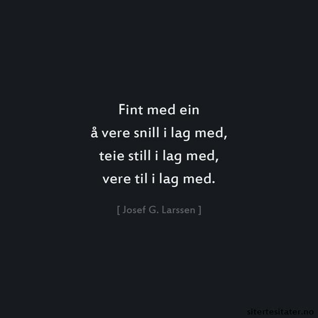 DIKT EIN Å VÆRE TO I LAG